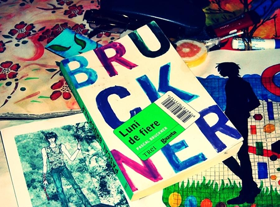 Pascal Bruckner – Luni de fiere