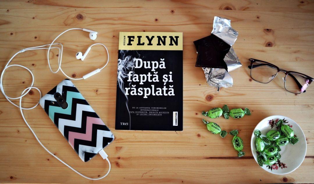 Gillian Flynn – După faptă și răsplată